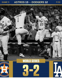 What a game! One of the greatest games of all time!! #WordSeries #Astros #Dodgers - Via: @sportscenter: GAME 5  ASTROS 13-DODGERS 12  F/10  BA  AS  ST ROS  WORLD SERIES What a game! One of the greatest games of all time!! #WordSeries #Astros #Dodgers - Via: @sportscenter