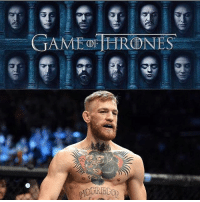UFC Fighter, Conor McGregor has been offered to make a role in one of the last two seasons of Game of Thrones.😎: GAME af HRODNES UFC Fighter, Conor McGregor has been offered to make a role in one of the last two seasons of Game of Thrones.😎