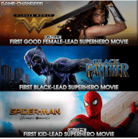 Batman, Memes, and Movies: GAME-CHANGERS  WONDER WOMAN  AB.COMIC  FIRST GOOD FEMALE-LEAD SUPERHERO MOVIE  BLACK  si  FIRST BLACK-LEAD SUPERHERO MOVIE  SPIDER-MAN  8·COMIC  FIRST KID-LEAD SUPERHERO MOVIE Out of these movies, which one is your favourite? By @q8.comic SN: avengers isn't the first team up movie! Blackpanther Mcu Marvel dc dccomics dceu dcu dcrebirth dcnation dcextendeduniverse batman superman manofsteel thedarkknight wonderwoman justiceleague cyborg aquaman martianmanhunter greenlantern venom spiderman infinitywar avengers avengersinfintywar ironman thanos