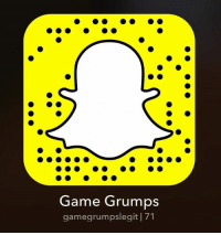 uh yeah we have a snapchat duh: Game Grumps  gamegrumpslegit 171 uh yeah we have a snapchat duh