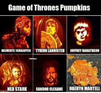 Game of Thrones, Halloween, and Memes: Game of Thrones Pumpkins  DAENERYS TARGARYEN TYRION LANNISTER  JOFFREY BARATHEON  NED STARK SANDOR CLEGANE OBERYN MARTELL  imglip.com Happy Halloween! https://t.co/A2BmS021B4