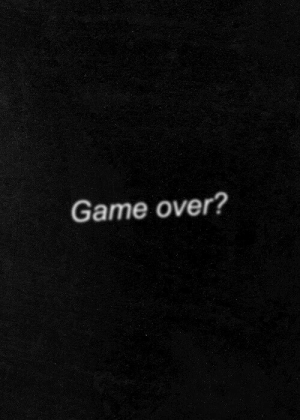 game over: Game over?