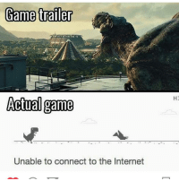 Internet, Lmao, and Memes: Game trailer  Actual game  Unable to connect to the Internet  HJ Lmao 😂 🚀 Follow us for more! 👊 Tag a friend!