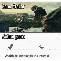 Bad, Cats, and Crazy: Game trailer  Actual game  Unable to connect to the Internet  H1 Lmao😂follow @codmemenation (me) for more! Like for good luck👊 ignore for bad luck😩 Tag a friend😎👍 ➖➖➖➖➖➖➖➖➖➖➖➖➖➖➖➖➖✔ Credit: unknown DM for credit Follow my backup accounts @cod_meme_nation & @animal.angel ➖➖➖➖➖➖➖➖➖➖➖➖➖➖➖ ⏬ Hashtags (ignore) ⏬ cod game gaming gamer meme drake dog dogs cat cats trump 2017 battlefield battlefield1 gta gtav gta5 gtavonline comedy savage humor gamers Relatable Hilarious KimKardashian KylieJenner Squad Crazy Omg Epic