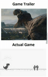 Memes, Video Games, and Game: Game Trailer  Actual Game Video games nowadays..