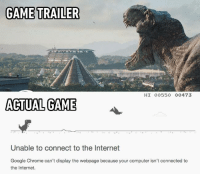 """Chrome, Dank, and 🤖: GAME TRAILER  HI 00550 00473  ACTUAL GAME  Unable to connect to the Internet  Google Chrome can't display the webpage because your computer isn't connected to  the Internet. The """"no internet connection"""" game in chrome is just awesome! http://9gag.com/gag/aYxe3O0?ref=fbpic"""