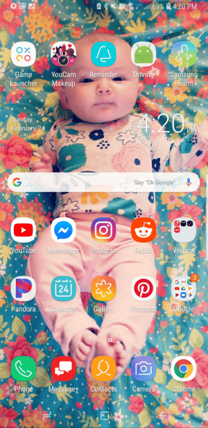 """My actual homescreen; note the time and battery percentage: Game YouCam Reminder Driving Samsund  Health.  Launcher Makeup  unday  February 24  Say """"Ok Google  cloud  ouTube Messenger Instagra  Verizon  3  24  . PandoraCalendar Galler Pinterest Google  Phone Messaget Contacts Camera Chrome My actual homescreen; note the time and battery percentage"""