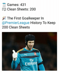 Congrats to a goalkeeping master 👏⚽️ Cech 200 CleanSheet: Games: 431  Clean Sheets: 200  jig The First Goalkeeper In  @PremierLeague History To Keep  200 Clean Sheets  FV  Emiare Congrats to a goalkeeping master 👏⚽️ Cech 200 CleanSheet
