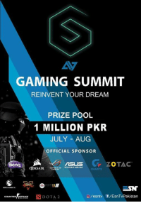 Fifa, Memes, and Money: GAMING SUMMIT  REINVENT YOUR DREAM  PRIZE POOL  1 MILLION PKR  JULY AUG  OFFICIAL SPONSOR  G ZOTAC  Beno  IGASYTE  35  COUNTERASTRIKE 1 MILLION RUPEES? ARE YOU KIDDING ME? WOW THAT'S A SHIT LOAD OF MONEY!!! BRB SIGNING UP FOR FIFA