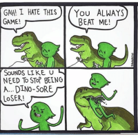 Memes, 🤖, and Pun: GAN! L HATE THIS You ALWAYS  GAME!  BEAT ME!  SOUNDS LIKE U  NEED To STof BEING  A... DLNO- SORE  LOSER! (Artist: @robotatertotcomics) give me your worst pun y'all