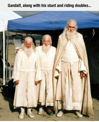 Gandalf, Tumblr, and Blog: Gandalf, along with his stunt and riding doubles... lolzandtrollz:Three Kinds Of Gandalf
