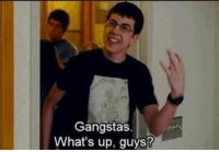 When you see squad in the hallway https://t.co/5fs1fgaZB5: Gangstas.  What's up, guys? When you see squad in the hallway https://t.co/5fs1fgaZB5