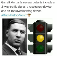 Memes, Traffic, and 🤖: Garrett Morgan's several patents include a  3-way traffic signal, a respiratory device  and an improved sewing device  #Black History Month GarrettMorgan 🙏👏 BlackHistoryMonth WSHH