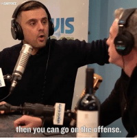 Memes, 🤖, and Empowered: @GARYVEE  IS  then you can go on the offense. Once you honestly make this change .. it will happen ... please do it for yourself !!!! ..****update after reading comments **** i didn't say everything is your fault, I said the mentality of taken that pov is very empowering ! 🔥🔥🔥check out my story right now for updates to this post 🔥💪🏽🔥🔥