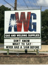 Honesty is the best business practice.: GAS AND WELDING SUPPLIES  DON'T KNOW  WHAT TO SAY  NEVER HAD A SIGN BEFORE  AVAILABLE  717-261-2555  717-729-4684  UI Honesty is the best business practice.
