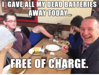 "Dad, Tumblr, and Blog: GAVE ALL MY DEAD BATTERIES  AWAY TODAY  FREE OF CHARGE <p><a href=""https://epicjohndoe.tumblr.com/post/169636007530/quality-dad-joke"" class=""tumblr_blog"">epicjohndoe</a>:</p>  <blockquote><p>Quality Dad Joke</p></blockquote>"