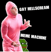 "<p>I&rsquo;m a motherfucking meme machine via /r/dank_meme <a href=""http://ift.tt/1NEu0qX"">http://ift.tt/1NEu0qX</a></p>: GAY HELLSCREAM  MEME MACHINE <p>I&rsquo;m a motherfucking meme machine via /r/dank_meme <a href=""http://ift.tt/1NEu0qX"">http://ift.tt/1NEu0qX</a></p>"