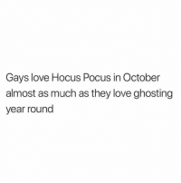 Love, Twitter, and Grindr: Gays love Hocus Pocus in October  almost as much as they love ghosting  year round 👻👻👻 (twitter | _RickyMinaj)
