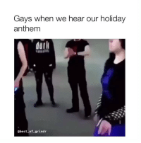 Best, Grindr, and Best Of: Gays when we hear our holiday  anthem  darl  @best_of_grindr Sound on, queens! 🔊🔊