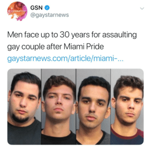 make–it–gayer:: GAYSTARNEWS  @gaystarnews  Men face up to 30 years for assaulting  gay couple after Miami Pride  gaystarnews.com/article/miami-.. make–it–gayer: