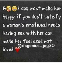 facts💯💯 take notes @Dagenius_Jay33 Dagenius_Jay33 ( •_•) ∫\ \____( •_•) _∫∫ _∫∫ɯ \ \ dageniuscomedy jay funny reblog retweet follow follow followme followers follower nyc newyork queensnyc nycqueens nycbrooklyn followhim lmao comment comments commentbelow popular instagood iphonesia nyc instamood picoftheday bestoftheday: GBOd sex wont make her  happy, if you don't satisfy  a woman's emotional needs  having sex with her can  make her feel used not  dagenius jay30  loved facts💯💯 take notes @Dagenius_Jay33 Dagenius_Jay33 ( •_•) ∫\ \____( •_•) _∫∫ _∫∫ɯ \ \ dageniuscomedy jay funny reblog retweet follow follow followme followers follower nyc newyork queensnyc nycqueens nycbrooklyn followhim lmao comment comments commentbelow popular instagood iphonesia nyc instamood picoftheday bestoftheday