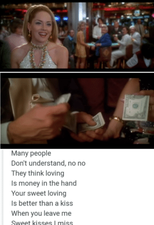 In the movie Casino 1995, when Ginger is introduced the song 'love is strange' is played and it's lyrics points out that Sam and Ginger's love is not true.: GD  Many people  Don't understand, no no  They think loving  Is money in the hand  Your sweet loving  Is better than a kiss  When you leave me  Sweet kisses I miss  240AWA In the movie Casino 1995, when Ginger is introduced the song 'love is strange' is played and it's lyrics points out that Sam and Ginger's love is not true.