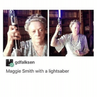 Icon: gdfalksen  Maggie Smith with a lightsaber Icon