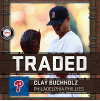 Clay Buchholz was the longest-tenured member of the Boston Red Sox pitching staff. He's been traded to the Philadelphia Phillies.: GEBA  ONIGS  TRADED  D CLAY BUCHHOLZ  PHILADELPHIA PHILLIES Clay Buchholz was the longest-tenured member of the Boston Red Sox pitching staff. He's been traded to the Philadelphia Phillies.