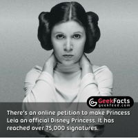 Should she be made a Disney Princess? What do you think? 🤔 Follow @geekfacts @geekquote @geekfeeddotcom: Geek  Facts  g e e k fe There's an online petition to make Princess  Leia an official Disney Princess. It has  reached over 75,000 signatures. Should she be made a Disney Princess? What do you think? 🤔 Follow @geekfacts @geekquote @geekfeeddotcom
