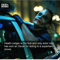 "Facts, Joker, and Memes: GEEK  FACTS  Heath Ledger is the first and only actor who  has won an Oscar for acting in a superhero  movie Heath Ledger was a tough act to follow. How did you rate Jared Leto""s performance as the Joker out of 10? -- Must follow 🎥 - @MovieFacts 🤓 - @GeekFacts 🤔 - @GeekQuote 😎 - @GeekFeedDotCom"