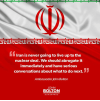 Iran has demonstrated that it has no intention of abiding by the nuclear deal, and the United States should revoke it immediately.  Do you agree?  Comment below.: GELUNGEURLi  Iran is never going to live up to the  nuclear deal. We should abrogate it  immediately and have serious  conversations about what to do next.  Ambassador John Bolton  JOHN  BOLTON  SUPER PAC Iran has demonstrated that it has no intention of abiding by the nuclear deal, and the United States should revoke it immediately.  Do you agree?  Comment below.