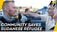 Community, Memes, and Police: GENDARMERIE  COMMUNITY SAVES  SUDANESE REFUGEE A community in France fought the police and tear gas to stop a refugee from being deported and ... it worked! 💪
