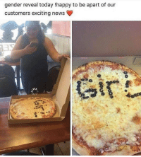 Memes, News, and Guess: gender reveal today !happy to be apart of our  customers exciting news Well i mean it did the job i guess