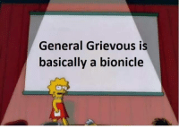 Memes, Snapchat, and Bionicle: General Grievous is  basically a bionicle Add us on Snapchat: DankMemesGang 🚫🥜🚫 🌰🚫🔩🚫