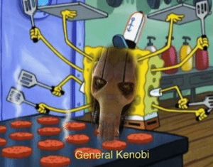 You are a bold (and brash) one: General Kenobi You are a bold (and brash) one