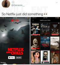 🤔: @GenexIX  So Netflix just did something  l AT&T  6:57 PM  53% í  O.  .11 AT&T  6:57 PM  53%  NETFLIX  Netflix and Chills  FX  WALKING DEAD  AMERICAN  ORROR  STORY  амс  Vampire Diane  NEW EPISODES  NEW EPISODES  TL  CONJURING  STRANGER  THINGS  ER  NETFLIX  CHILLS  AND  E MELI  Play  See All  STANLEY KUBRICK'S  Previews  THE SHINING 🤔