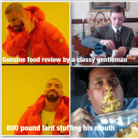 "<p>Woo woo woo via /r/dank_meme <a href=""http://ift.tt/2EjtJx0"">http://ift.tt/2EjtJx0</a></p>: Genuine food review byla classy gentleman  800 pound lard stuffing his mouth <p>Woo woo woo via /r/dank_meme <a href=""http://ift.tt/2EjtJx0"">http://ift.tt/2EjtJx0</a></p>"