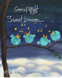 Good night world..have the Sweetest of Dreams. Hugs and Giggle out Loud - GrandmasFollies.com: Geod  Weel Dreams.... Good night world..have the Sweetest of Dreams. Hugs and Giggle out Loud - GrandmasFollies.com