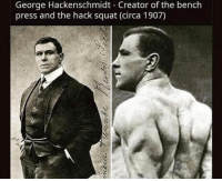 Squat, Hack, and Legend: George Hackenschmidt Creator of the bench  press and the hack squat (circa 1907) Legend 💯
