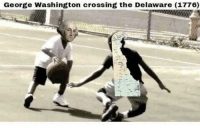exactly how it happened: George Washington crossing the Delaware (1776) exactly how it happened