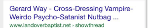 Tumblr, Blog, and Cross: Gerard Way - Cross-Dressing Vampire-  Weirdo Psycho-Satanist Nutbag...  www.landoverbaptist.net> showthread simply-memetastic:  that's my son
