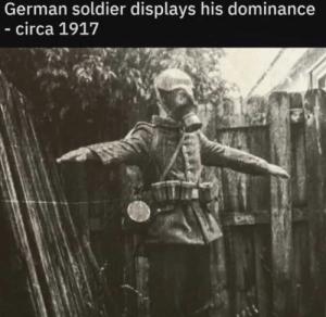 History, German, and Man: German soldier displays his dominance  - circa 1917 Damn, the allies were probaly terrified by this man.