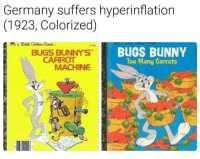 Bugs Bunny, Germany, and Carrot: Germany suffers hyperinflation  (1923, Colorized)  111-65  BUGS BUNNYS  CARROT  BUGS BUNNY  Too Many Carrots  MACHINE Germany (1923)
