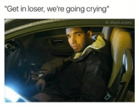 """Need someone to cry w- me and listen to my problems 😢😭 bruh savage loser memes tumblrtextpost textpost daddyissues goals relatable funnytweets sad funnytumblrpost tweets followmenow drake fb f4f l4l funny christmas comedy 420 blazeit holidays savagelife cringe mood satirical: """"Get in loser, we're going crying""""  IG: @tank sinatra Need someone to cry w- me and listen to my problems 😢😭 bruh savage loser memes tumblrtextpost textpost daddyissues goals relatable funnytweets sad funnytumblrpost tweets followmenow drake fb f4f l4l funny christmas comedy 420 blazeit holidays savagelife cringe mood satirical"""
