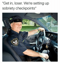 """Love, Memes, and Home: """"Get in, loser. We're setting up  sobriety checkpoints""""  ms I'm going to be safe at home watching Westworld and making sweet sweet love to my hand"""