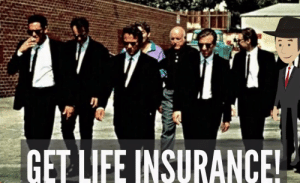 life-insurancequote:Before Michael Madsen duct tapes you to a chair…..GET LIFE INSURANCE!: GET LIFE INSURANCE! life-insurancequote:Before Michael Madsen duct tapes you to a chair…..GET LIFE INSURANCE!