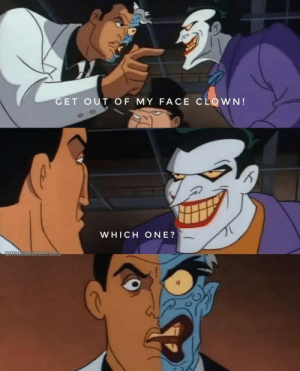 The second worst burn Harvey dent suffered.: GET OUT OF MY FACE CLOWN!  WHICH ONE?  COTHA The second worst burn Harvey dent suffered.