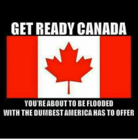 America, Facebook, and Instagram: GET READY CANADA  VOU'REABOUT TO BE FLOODED  WITH THE DUMBESTAMERICA HAS TO OFFER Please take them, Canada... they're the reason our country has been destroyed by aggressive liberal policies to begin with 😑 election2016 election electionday liberals libbys libtards liberallogic liberal ccw247 conservative constitution presidenttrump nobama stupidliberals merica america stupiddemocrats donaldtrump trump2016 patriot trump yeeyee presidentdonaldtrump draintheswamp makeamericagreatagain trumptrain maga Add me on Snapchat and get to know me. Don't be a stranger: thetypicallibby Partners: @tomorrowsconservatives 🇺🇸 @too_savage_for_democrats 🐍 @thelastgreatstand 🇺🇸 @always.right 🐘 TURN ON POST NOTIFICATIONS! Make sure to check out our joint Facebook - Right Wing Savages Joint Instagram - @rightwingsavages Joint Twitter - @wethreesavages Follow my backup page: @the_typical_liberal_backup