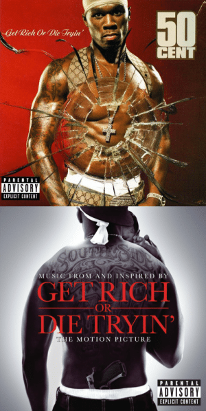 gucci-flipflops:  Mood: Get Rich Or Die Tryin  CENT  PARENTAL  ADVISORY  EXPLICIT CONTENT   MUSIC FROM AND INSPIRED BY  GET RICH  DIE TRYIN  OR  THE MOTION PICTURE  PARENTAL  ADVISORY  EXPLICIT CONTENT gucci-flipflops:  Mood
