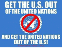 Dean James III%: GET THE U.S. OUT  OF THE UNITED NATIONS  AND GET THE UNITED NATIONS  OUT OF THE U.S! Dean James III%
